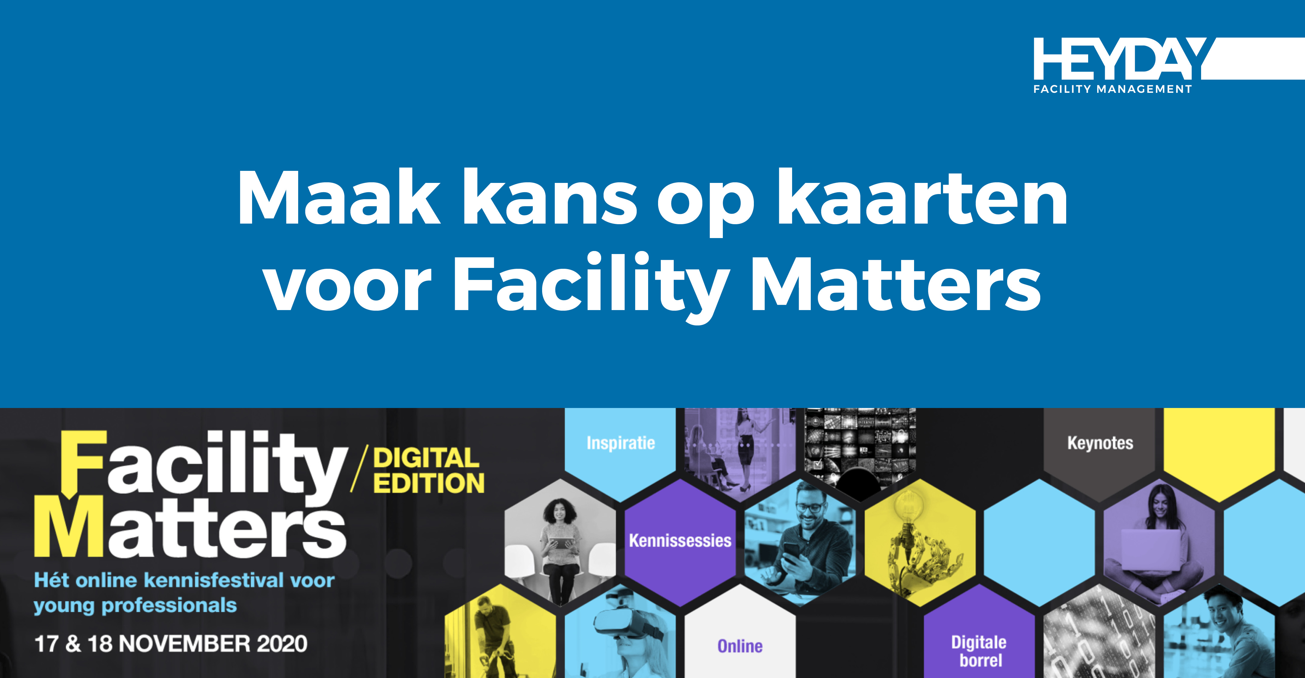 Maak kans op kaarten voor Facility Matters - The Digital Edition op 17-18 november 2020